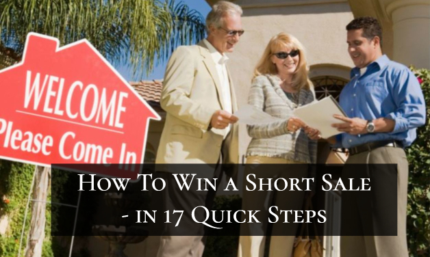 How To Win a Short Sale - in 17 Quick Steps
